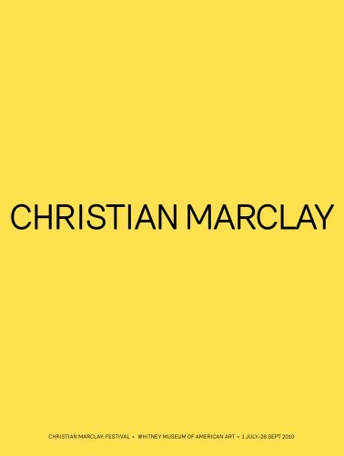 9780300169003: Christian Marclay: Festival (Whitney Museum of American Art)