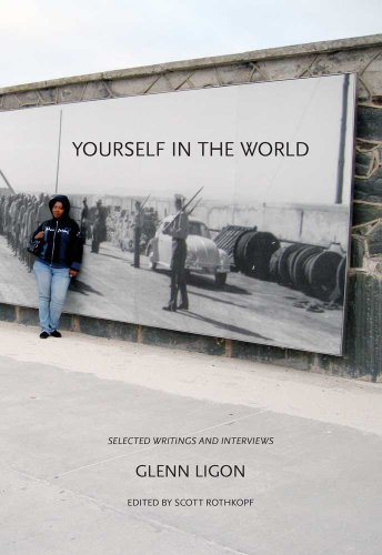 9780300169096: Yourself in the World: Selected Writings and Interviews