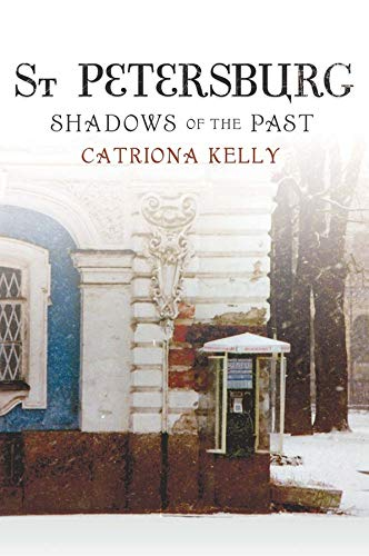 9780300169188: St Petersburg: Shadows of the Past