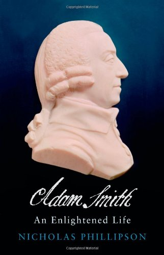 9780300169270: Adam Smith: An Enlightened Life