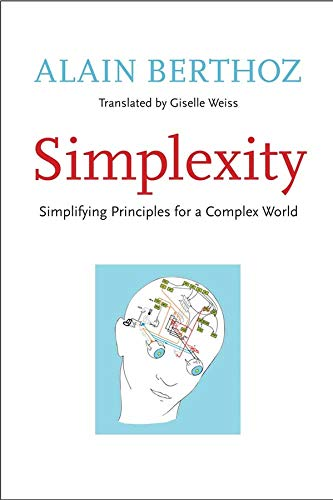 9780300169348: Simplexity: Simplifying Principles for a Complex World (An Editions Odile Jacob Book)