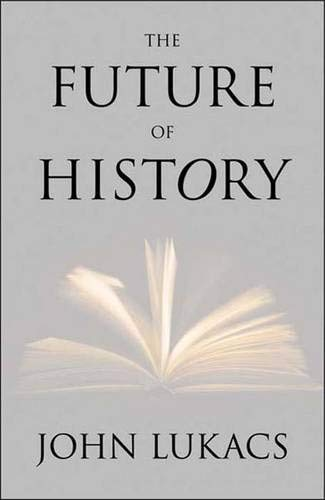 9780300169560: The Future of History