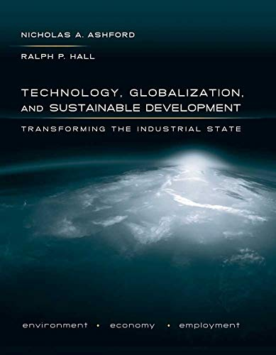 9780300169720: Technology, Globalization, and Sustainable Development: Transforming the Industrial State