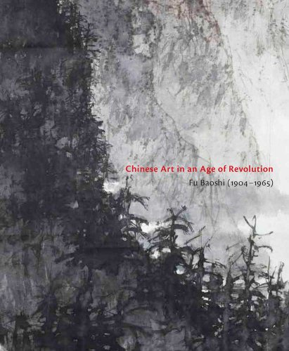 9780300169744: Chinese Art in an Age of Revolution – Fu Baoshi (1904–1965)