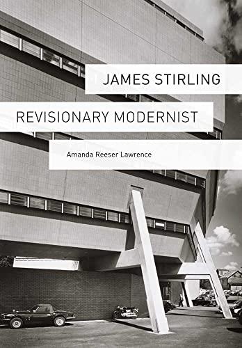9780300170054: James Stirling: Revisionary Modernist