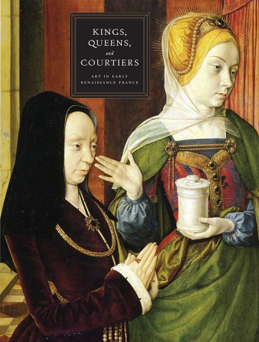 Kings, Queens, and Courtiers: Art in Early: Edited by Martha
