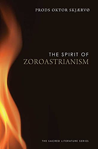 9780300170351: Spirit of Zoroastrianism (The Spirit of ...)