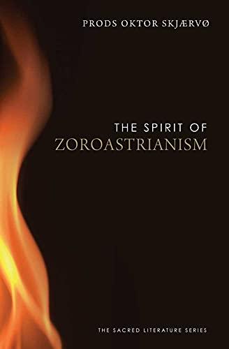 9780300170351: The Spirit of Zoroastrianism