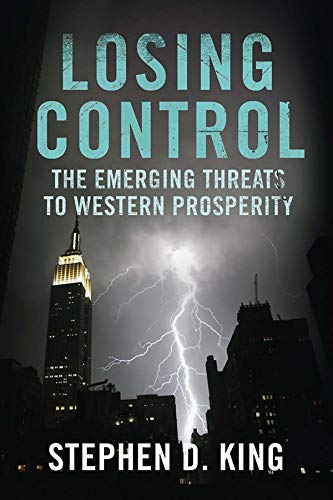 9780300170870: Losing Control: The Emerging Threats to Western Prosperity
