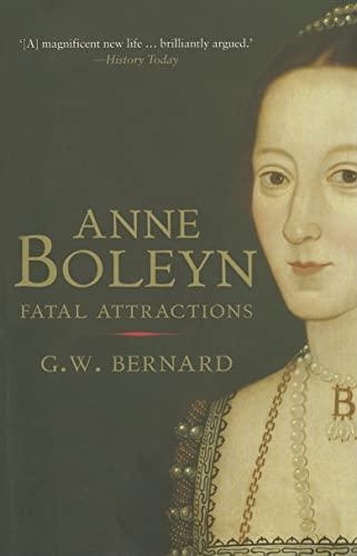 9780300170894: Anne Boleyn: Fatal Attractions