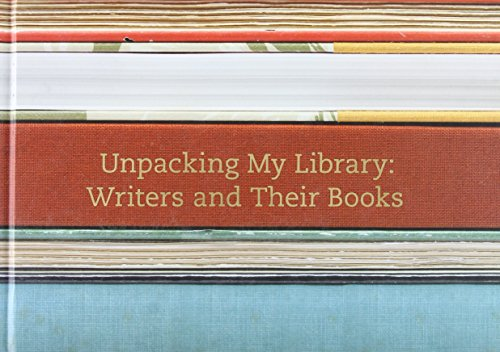 9780300170924: Upacking My Library: Writers and Their Books (Unpacking My Library Series)