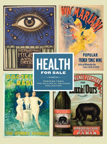 9780300171174: Health for Sale: Posters from the William H. Helfand Collection (Philadelphia Museum of Art)