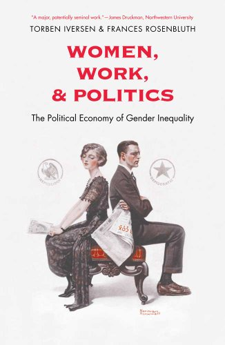 9780300171341: Women, Work, and Politics: The Political Economy of Gender Inequality (The Institution for Social and Policy Studies)