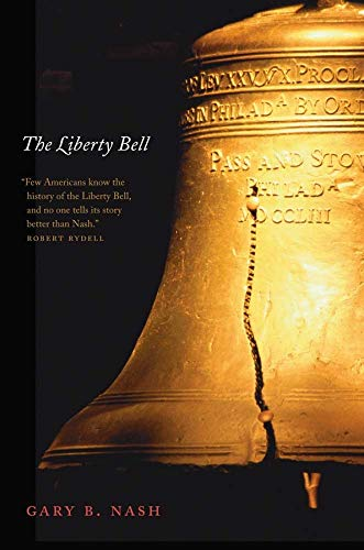 9780300171426: The Liberty Bell (Icons of America)