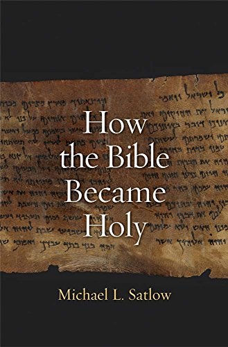 9780300171921: How the Bible Became Holy