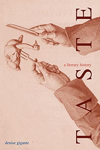 Taste: A Literary History: Denise Gigante