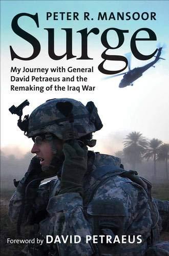 Surge: My Journey with General David Petraeus: Mansoor, Peter R.
