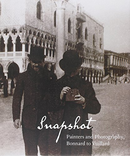 9780300172362: Snapshot: Painters and Photography, Bonnard to Vuillard