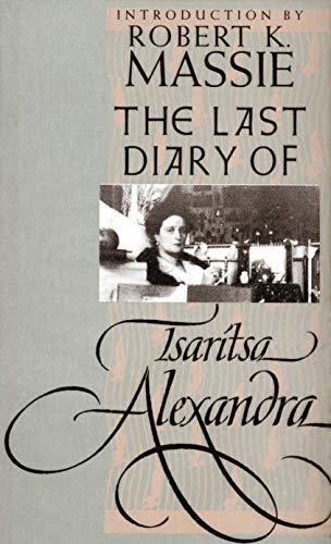 9780300172492: The Last Diary of Tsaritsa Alexandra (Annals of Communism Series)