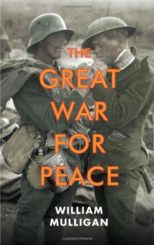 9780300173772: The Great War for Peace