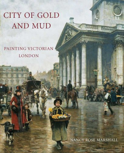 9780300174465: City of Gold and Mud: Painting Victorian London