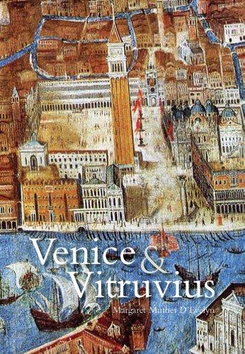 9780300174519: Venice and Vitruvius: Reading Venice with Daniele Barbaro and Andrea Palladio