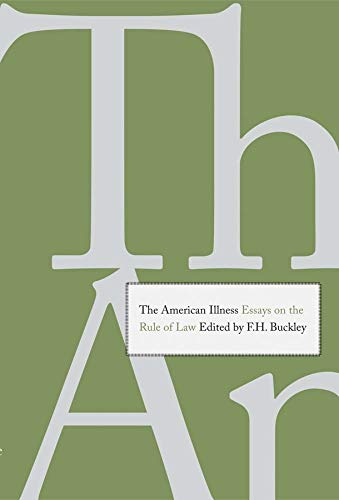 9780300175219: The American Illness: Essays on the Rule of Law