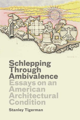 9780300175417: Schlepping Through Ambivalence: Essays on an American Architectural Condition