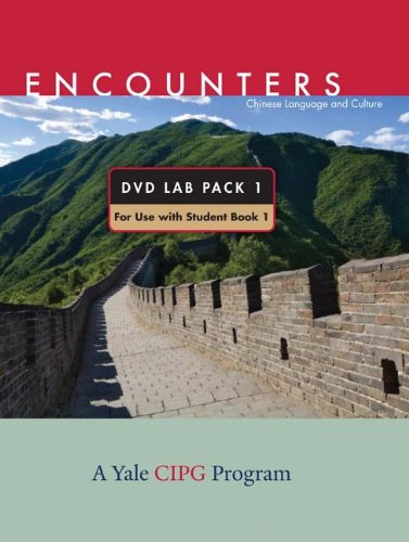 9780300175653: Encounters: Chinese Language and Culture, Dvd Lab Pack 1