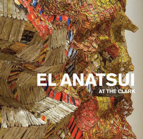 9780300175752: El Anatsui at the Clark