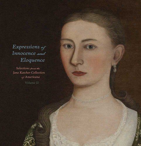 9780300175806: Expressions of Innocence and Eloquence: Selections from the Jane Katcher Collection of Americana, Volume II