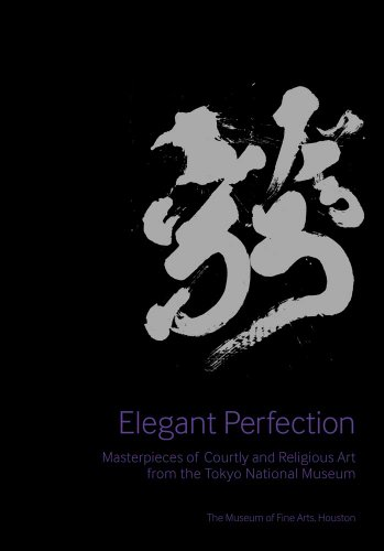 9780300175936: Elegant Perfection: Masterpieces of Courtly and Religious Art from the Tokyo National Museum