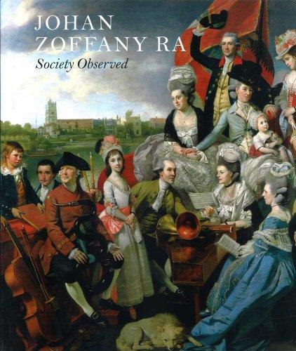 Johan Zoffany RA: Society Observed (Yale Center for British Art): Postle, Martin