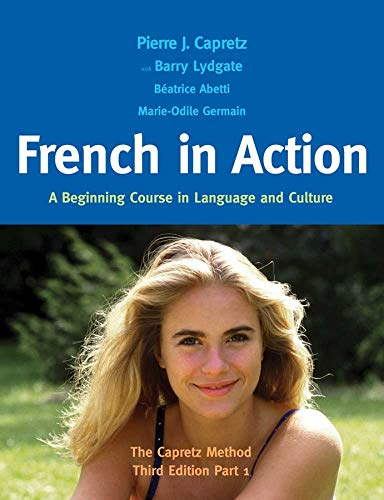 French in Action 9780300176100 Since it was first published, French in Action: A Beginning Course in Language and Culture—The Capretz Method has been widely recognized in the field as a model for video-based foreign-language instructional materials. The third edition has been revised by Pierre Capretz and Barry Lydgate and includes new, contemporary illustrations throughout and more-relevant information for today's students in the Documents sections of each lesson. A completely new feature is a journal by the popular character Marie-Laure, who observes and humorously comments on the political, cultural, and technological changes in the world between 1985 and today. The new edition also incorporates more content about the entire Francophone world. In use by hundreds of colleges, universities, and high schools, French in Action remains a powerful educational resource, and the third edition updates the course for a new generation of learners.