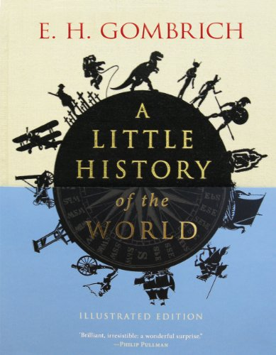 9780300176148: A Little History of the World: Illustrated Edition (Little Histories)