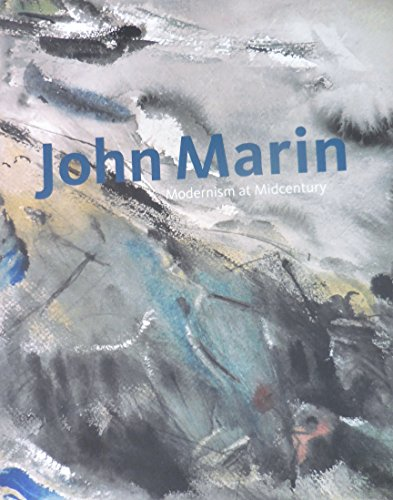 9780300176353: John Marin : Modernism at Midcentury