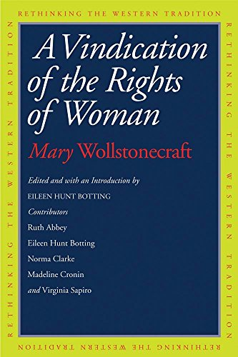 9780300176476: A Vindication of the Rights of Woman (Rethinking the Western Tradition)