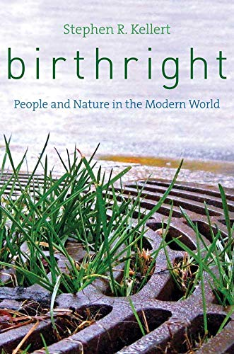 9780300176544: Birthright: People and Nature in the Modern World