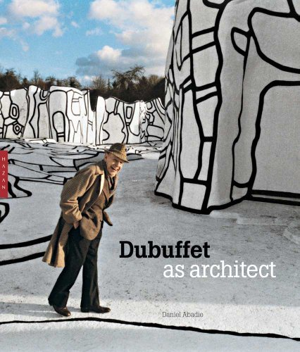 Dubuffet as Architect: Abadie, Daniel