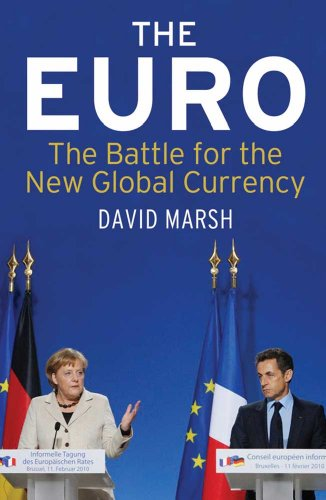 9780300176742: The Euro: The Battle for the New Global Currency