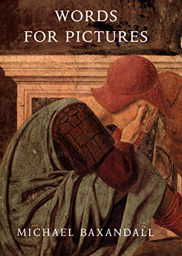 9780300176780: Words for Pictures: Seven Papers on Renaissance Art and Criticism