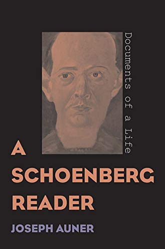 A Schoenberg Reader: Auner, Joseph