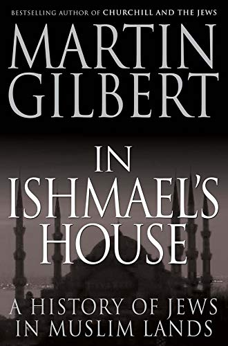 9780300177985: In Ishmael's House: A History of Jews in Muslim Lands