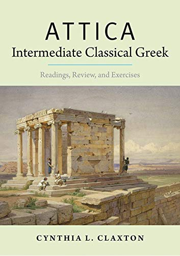 9780300178760: Attica: Intermediate Classical Greek: Readings, Review, and Exercises