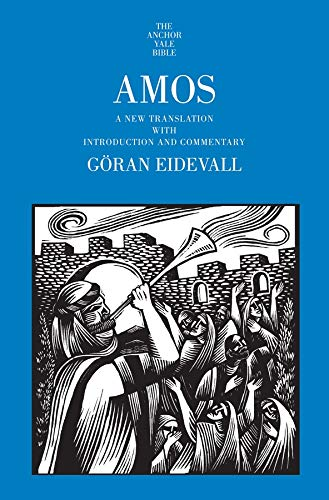 9780300178784: Amos: A New Translation With Introduction and Commentary