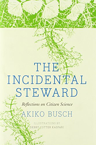 9780300178791: The Incidental Steward: Reflections on Citizen Science