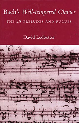 9780300178951: Bach's Well-Tempered Clavier: The 48 Preludes and Fugues