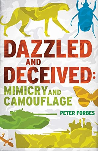 9780300178968: Dazzled and Deceived: Mimicry and Camouflage