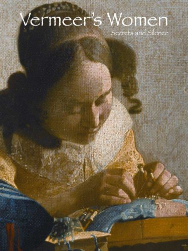 9780300178999: Vermeer's Women: Secrets and Silence