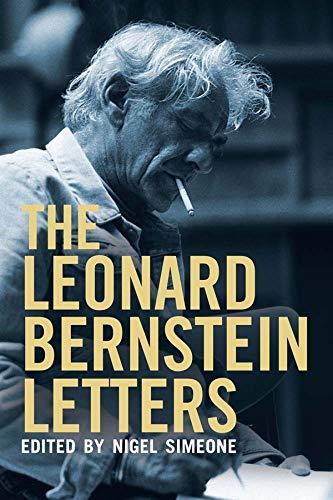 9780300179095: The Leonard Bernstein Letters